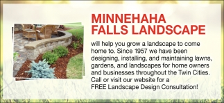 Minnehaha Falls Landscaping Will Help You Grow a Landscape to Come Home to
