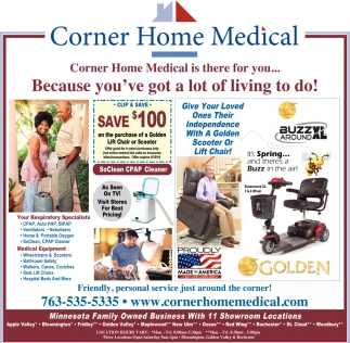 Corner Home Medical is there for You....