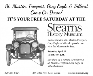 It's Your FREE Saturday at the Stearns History Museum