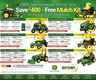 Save $400 + Free Mulch Kit