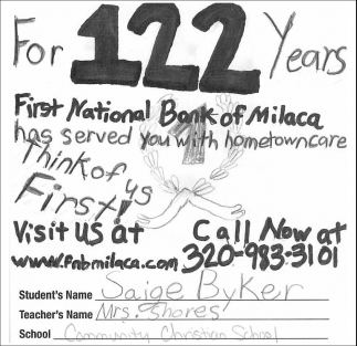 For 122 Years First National Bank of Milaca has Served You with Hometown Care