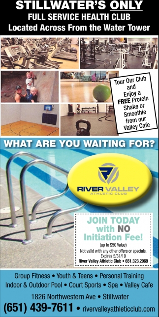Stillwater's Only Full Service Health Club