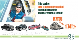 This Spring Take a Payment Vacation' from AHCU Vehicle and Recreational Loans!
