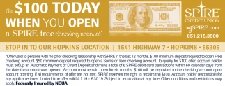 Get $100 Today When You Open a Spire FREE Checking Account