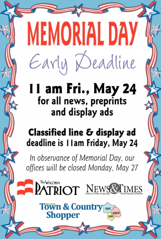 Memorial Day Early Deadline