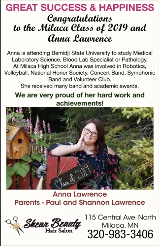 Congratulations to the Milaca Class of 2019 and Anna Lawrence