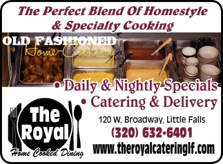 The Perfect Blend of Homestyle & Specialty Cooking