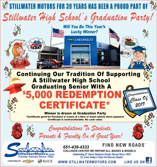 Stillwater Motors for 39 Years Has Been a Proud Part of Stillwater Highschool's Graduation Party!