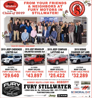 Best Wishes to the Class of 2019 From Your Friends & Neighbors at Fury Motors in Stillwater