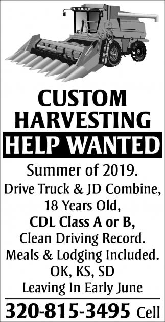 Custom Harvesting Help Wanted