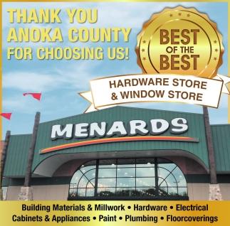 Thank You Anoka County for Choosing Us!, Menards, Richfield, MN