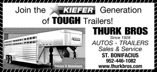 Join the Kiefer Generation of Tough Trailers!