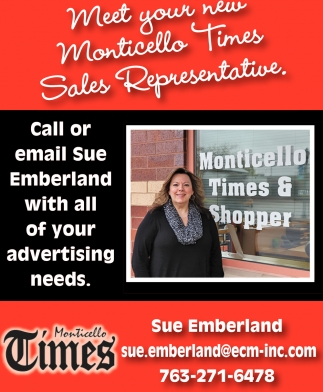 Meet Your New Monticello Times Sales Representative