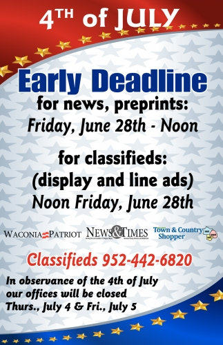 Early Deadline for News