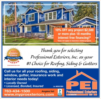 Thank You for Selecting Professional Exteriors, Inc, as Your #1 Choice for Roofing, Siding & Gutters
