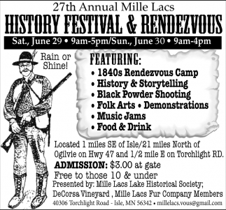 27th Annual Mille Lacs History Festival & Rendezvous, 27th