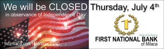 We Will be Closed thursday, July 4th
