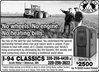 No Wheels. No Engine. No Heating Bills
