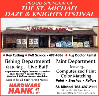 Proud Sponsor of the St. Michael Daze & Knights Festival