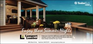 Enjoy those Summer Nights