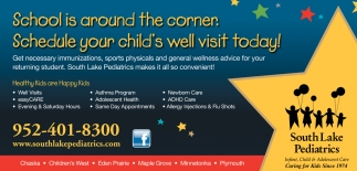 School is Around the Corner: Schedule Your Child's Well Visit Today!
