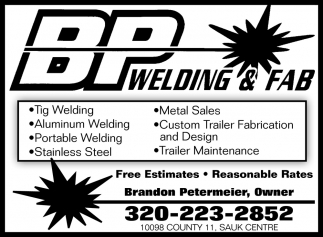Welding Jobs of Any Kind Handled Easily at BP Welding in Sauk Centre