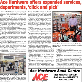 Ace Hardware Offers Expanded Services Departments Click