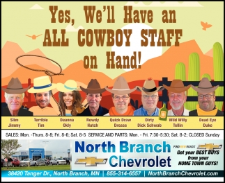 Yes, We'll Have an All Cowboy Staff On Hand!