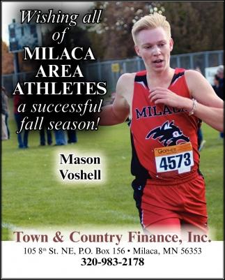 Wishing All of Milaca Area Athletes a Successful Fall Season!