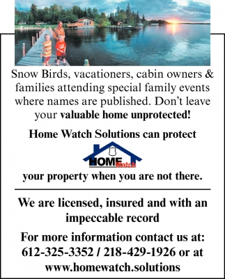 Home Watch Solutions Can Protect Your Property When You are Not There