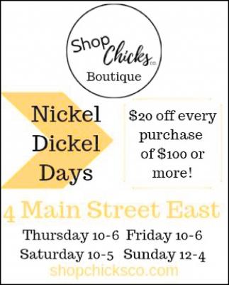 Nickel Dickel Days