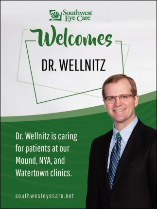 Southwest Eye Care Welcomes Dr. Wellnitz