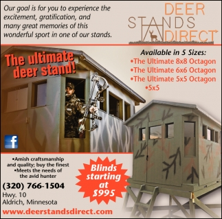 The Ultimate Deer Stand!