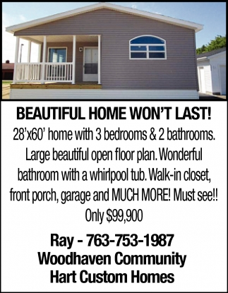 Beautiful Home Won't Last!