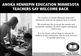 Anoka Hennepin Education Minnesota Teachers Say Welcome Back