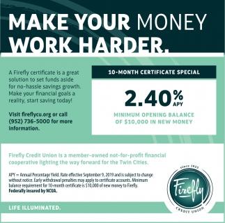 Make Your Money Work Harder