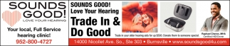 Your Local, Full Service Hearing Clinic!