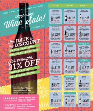 Aggresive Wine Sale!