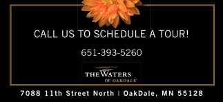 Call Us to Schedule a Tour!