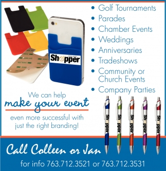 We Can Help Make Your Event Even More Successful with Just the Right Branding!