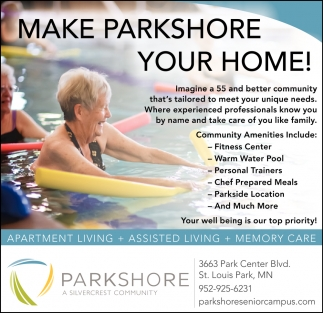 Make Parkshore Your Home!