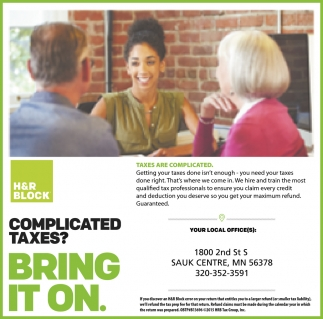 Complicated Taxes= Bring it On