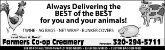 Always Delivering the Best of the Best for Your and Your Animals!