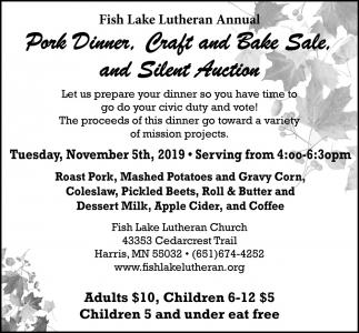 Pork Dinner, Craft & Bake Sale, & Silent Auction