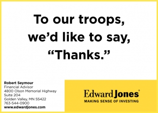 To Our Troops, We'd Like to Say,