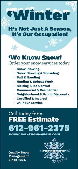 We Know Snow!