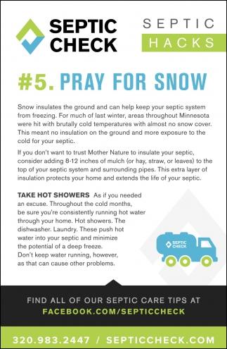 #5. Pray for Snow