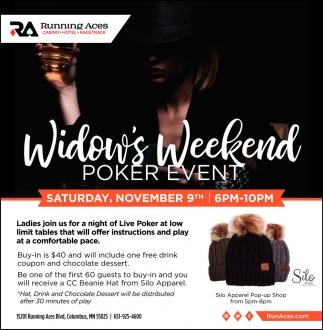 Widow's Weekend Poker Event