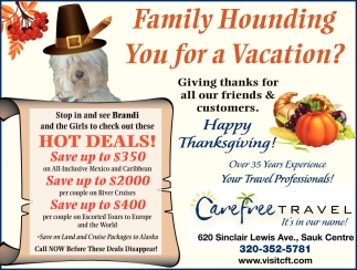 Family Hounding You for a Vacation?