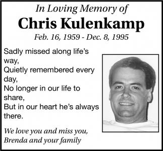 In Loving Memory of Chris Kulenkamp